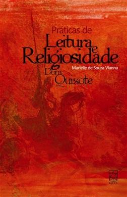 Práticas de leitura e religiosidade em Dom Quixote