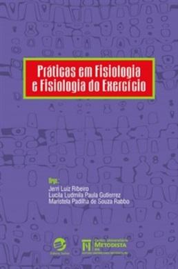 Práticas em Fisiologia e Fisiologia do Exercício