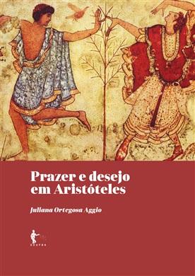 Prazer e Desejo em Aristóteles