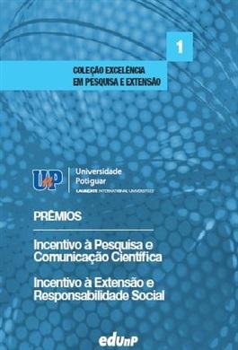 Prêmios Universidade Potiguar de incentivo à pesquisa e comunicação científica e incentivo a extensão e reposnabilidade social.