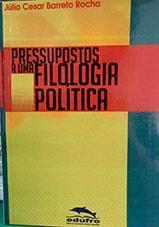 Pressupostos a uma filologia política
