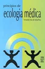 PRINCÍPIOS DE ECOLOGIA MÉDICA (edição esgotada)