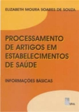 Processamento de Artigos em Estabelecimentos de Saúde