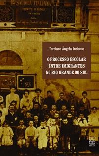 Processo escolar entre imigrantes no Rio Grande do Sul