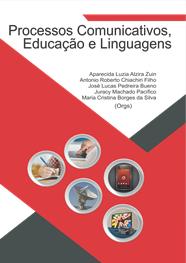 Processos Comunicativos, Educação e Linguagens