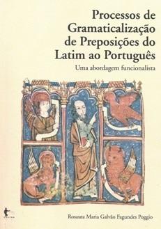 Processos de Gramaticalização de Preposições do Latim ao Português: uma abordagem funcionalista