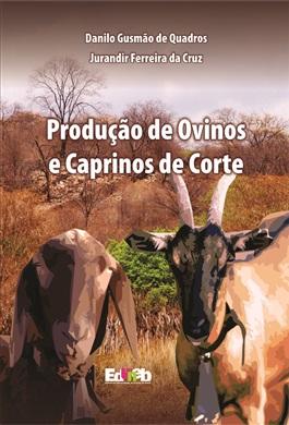 ESGOTADO. Produção de Ovino e caprino de corte no Brasil