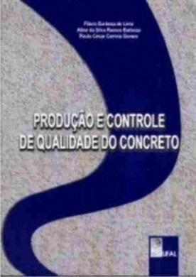 Produção e controle de qualidade do concreto