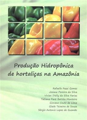 PRODUÇÃO HIDROPÔNICA DE HORTALIÇAS NA AMAZÔNIA