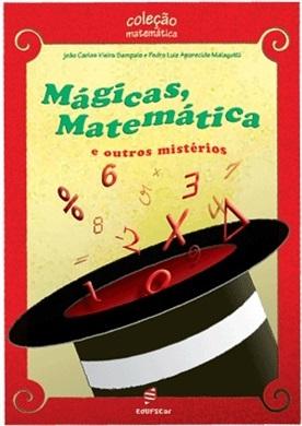 Mágicas, matemática e outros mistérios