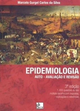 Epidemiologia: auto-avaliação e revisão - 3ª Edição