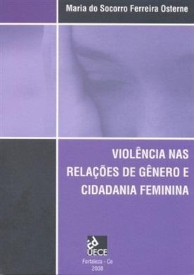 Violência nas relações de gênero e cidadania feminina