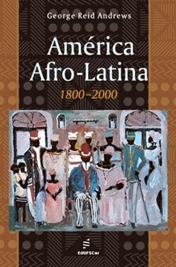 América Afro-Latina - 1800-2000
