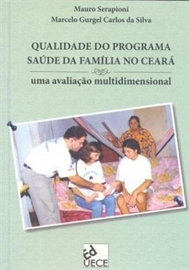 Qualidade do programa saúde da família no Ceará: uma avaliação multidimensional