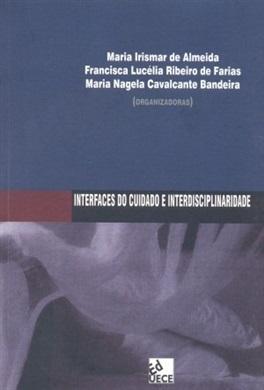Interfaces do cuidado e interdisciplinaridade