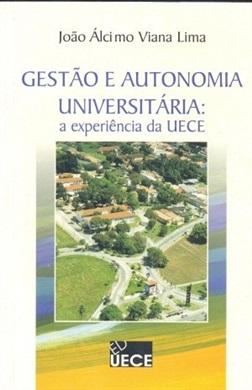 Gestão e autonomia universitária: a experiência da UECE