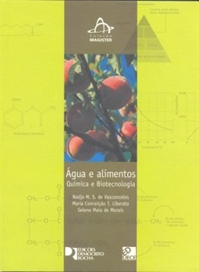Água e alimentos: química e biotecnologia