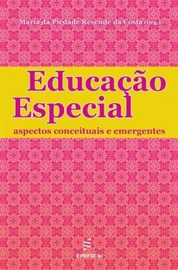Educação Especial: aspectos conceituais e emergentes