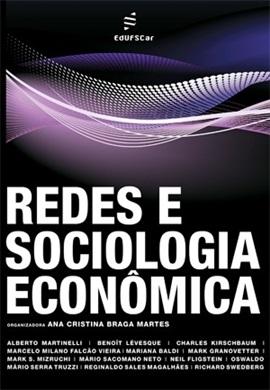 Redes e Sociologia Econômica