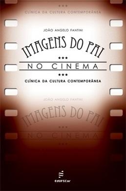 Imagens do Pai no Cinema: clínica da cultura
