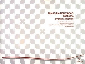 Temas em educação especial: avanços recentes