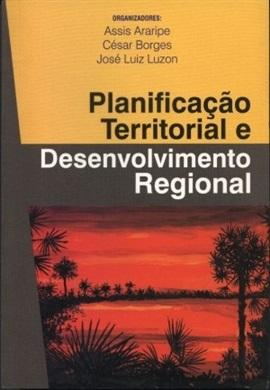 Planificação territorial e desenvolvimento regional