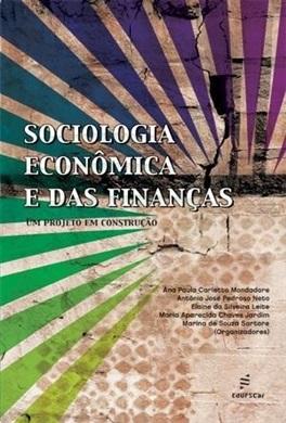 SOCIOLOGIA ECONÔMICA E DAS FINANÇAS: um projeto em construção