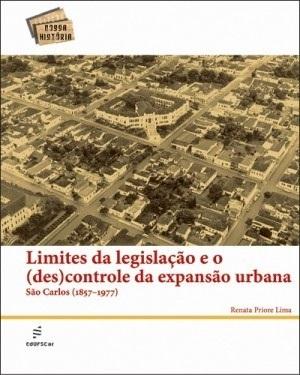 Limites da legislação e o (des)controle da expansão urbana: São Carlos (1857 - 1977)