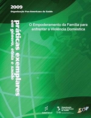 Empoderamento da Família para enfrentar a Violência Doméstica, O
