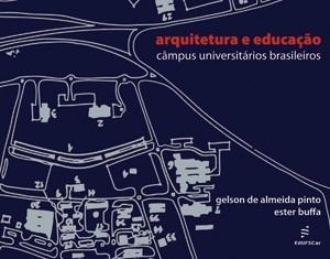Arquitetura e Educação: câmpus universitários brasileiros