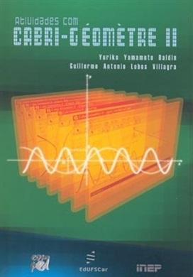 Atividades com cabri-géomètre II para cursos de licenciatura em matemática e professores do ensino médio e fundamental