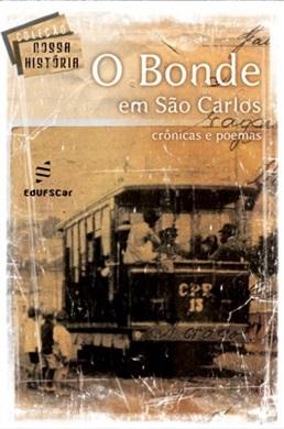 Bonde em São Carlos: crônicas e poemas, O