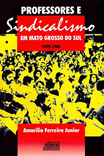 Professores e Sindicalismo em Mato Grosso do Sul (1979-1986)