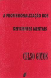 Profissionalização dos deficientes mentais, A