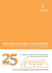 Programa de Pós-Graduação em Educação Especial - 25 anos construindo conhecimento - Resumos de Teses e Dissertações