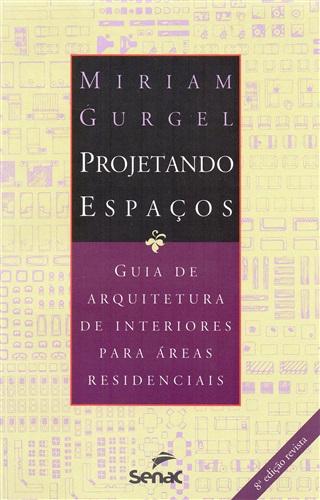 Projetando espaços: Áreas residenciais