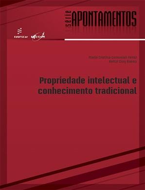 Propriedade intelectual e conhecimento tradicional
