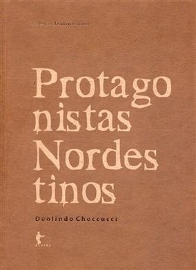 Protagonistas Nordestinos (Coleção Teatro Baiano)