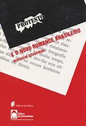 Protesto e o novo romance brasileiro