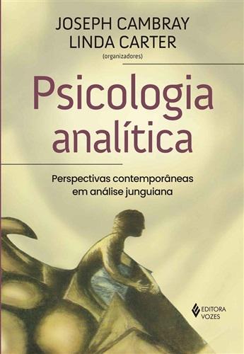 Psicologia analítica: perspectivas contemporâneas em análise junguiana