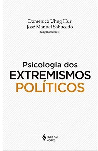 Psicologia dos extremismos políticos