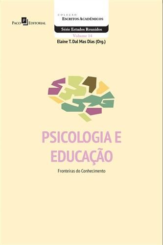 Psicologia e educação: fronteiras do conhecimento