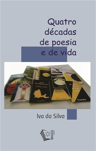 Quatro décadas de poesia e de vida