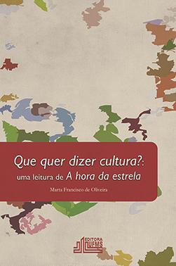 Que quer dizer cultura?:uma leitura de A hora da estrela
