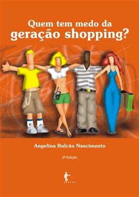 Quem tem medo da geração shopping?