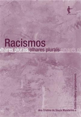 Racismos: olhares plurais