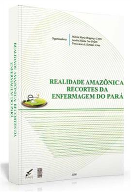 Realidade amazônica: recortes da enfermagem do Pará