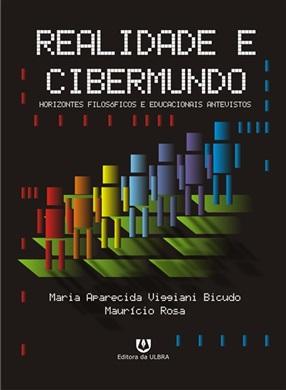 Realidade E Cibermundo