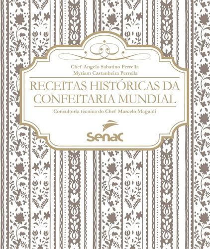 Receitas históricas da confeitaria mundial