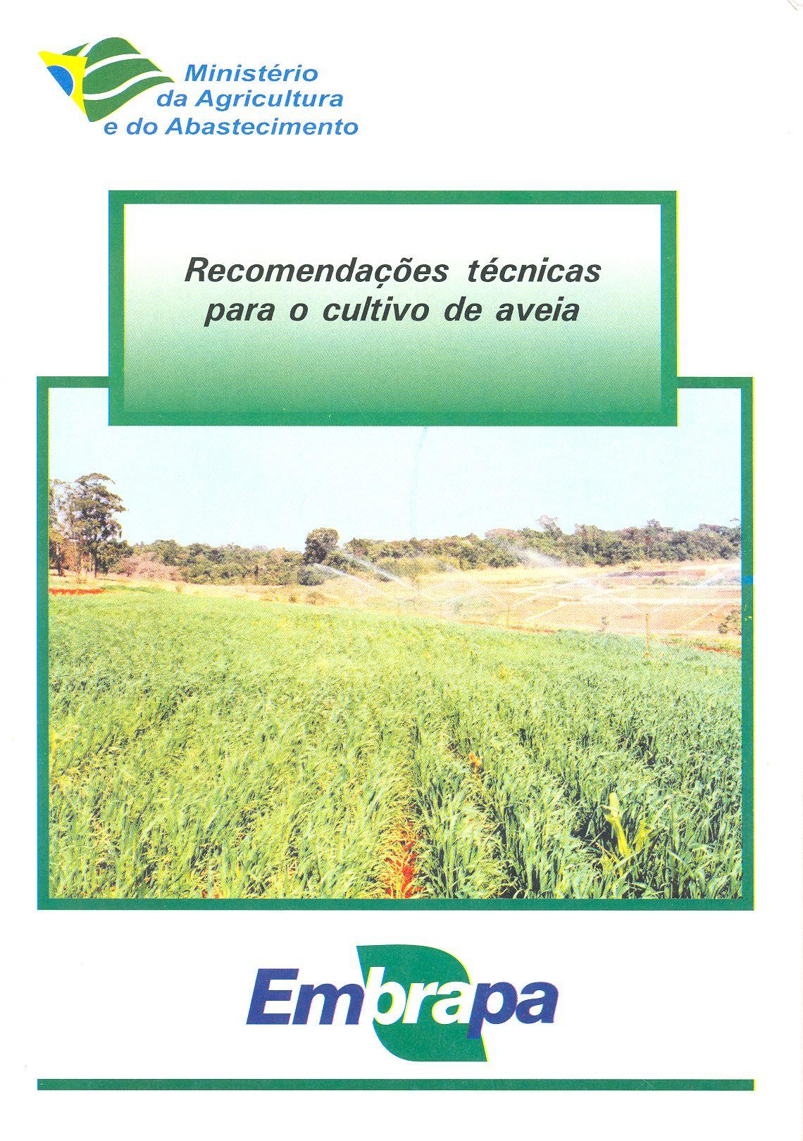 Recomendações técnicas para o cultivo de aveia